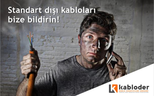 """KABLODER """"Önce Güvenlik"""" Sloganıyla, Standart Dışı Kablolara Savaş Açtı!"""