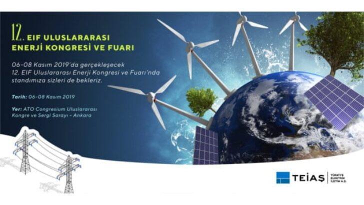 12. Uluslararası EİF Enerji Kongresi Ve Fuarı  Kapılarını Açtı